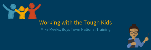 Working with Tough Kids by Mike Meeks